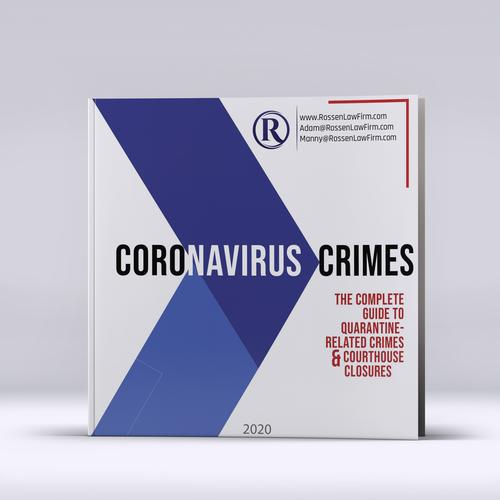 The Complete Guide to Coronavirus, COVID-19 and Quarantine-Related Crimes in South Florida